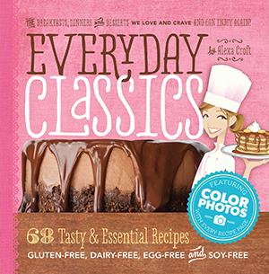 Gluten Free, Dairy Free, Egg Free, Soy-Free Recipe Cookbook